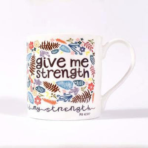 """Give Me Strength"" fine bone china mug"