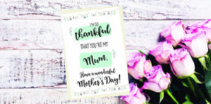 """Thankful that you're my Mum"" Mother's Day Card"