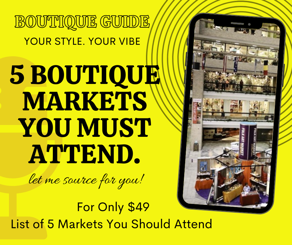 5 Boutique Markets You Must Attend