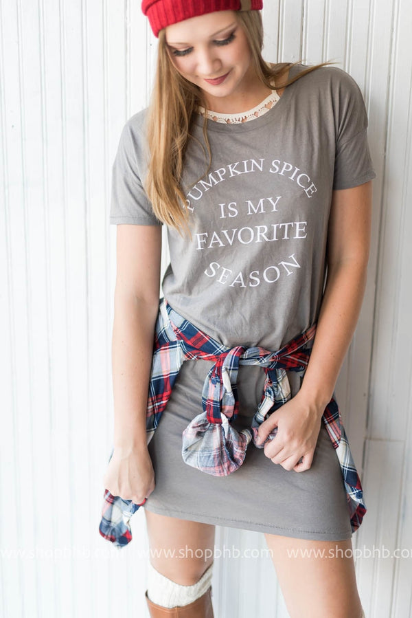 Pumpkin Spice is My Favorite Season Tshirt Dress - BAD HABIT BOUTIQUE