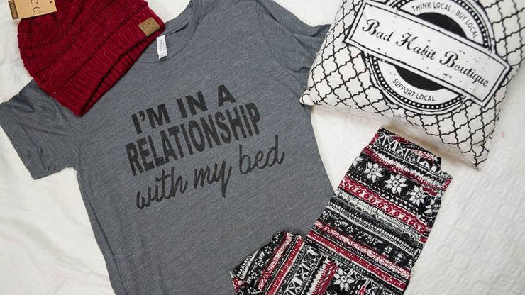 Im in a Relationship with my bed, GRAPHICS, GRAPHICS, badhabitboutique