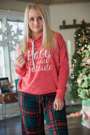 Baby Its Cold Outside Cowl Neck Hoodie, CHRISTMAS, GRAPHICS, BAD HABIT BOUTIQUE