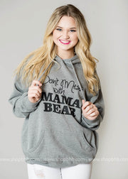Don't Mess with Mama Bear Hoodie- Dark Gray, MOM COLLECTION, GRAPHICS, badhabitboutique