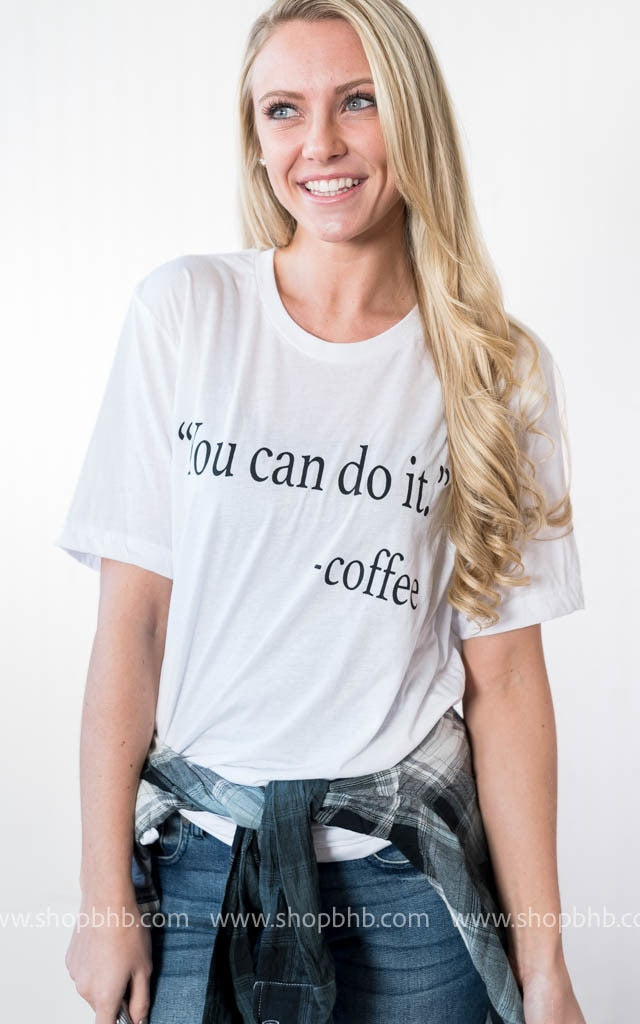 You Can Do IT - COFFEE