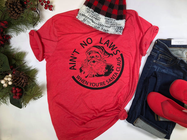 Ain't No Laws When Your Santa Claus TShirt - Red