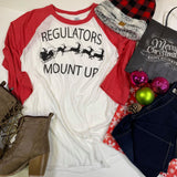 Regulators Mount Up Christmas Baseball Top - BAD HABIT BOUTIQUE