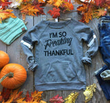 I'M SO FREAKING THANKFUL, CLOTHING, BAD HABIT APPAREL, BAD HABIT BOUTIQUE
