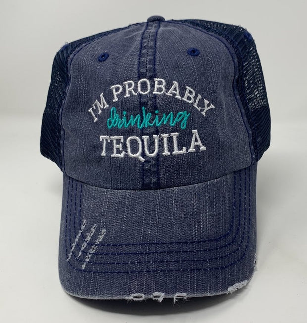 i'm probably drinking tequila navy trucker hat