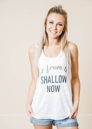 far form the shallow tank top white