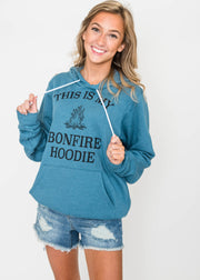 This is My Bonfire Hoodie, CLOTHING, BAD HABIT APPAREL, BAD HABIT BOUTIQUE