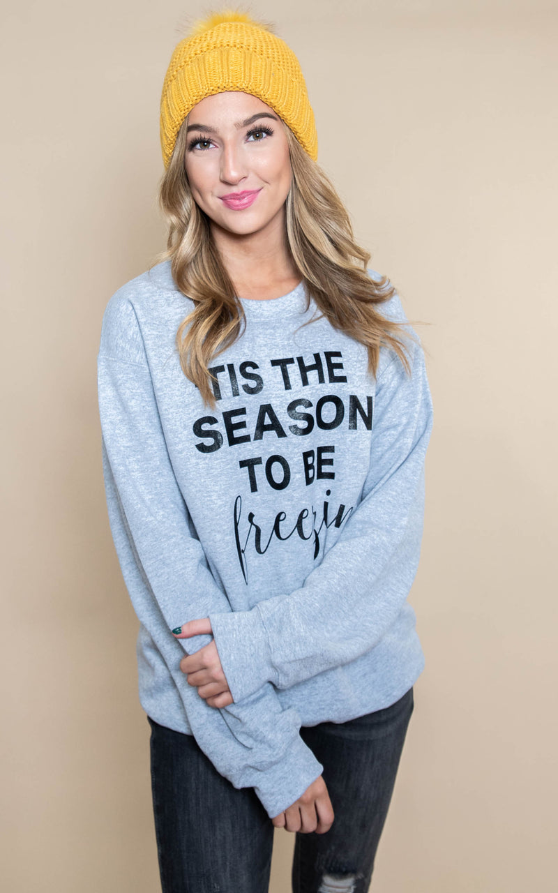 30 DAYS 30 DEALS: DAY 6 Tis the Season to be FREEZIN'  Sweatshirt -Heather Gray, CLOTHING, BAD HABIT APPAREL, BAD HABIT BOUTIQUE