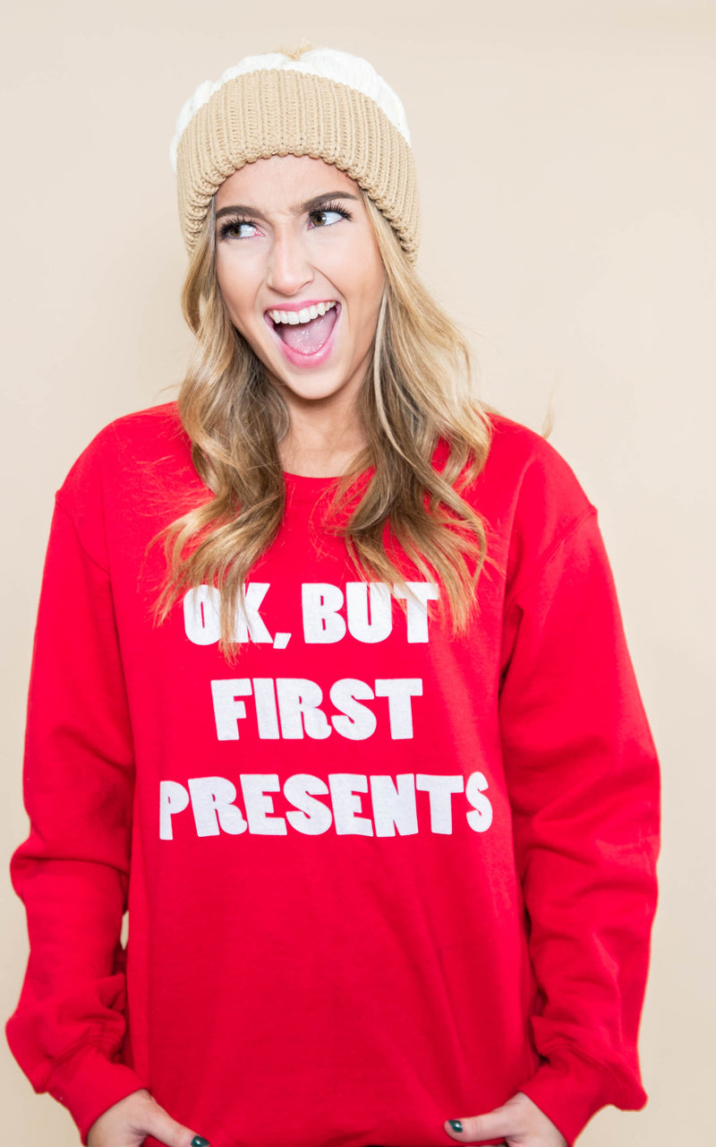 30 DAYS 30 DEALS:  OK, But First Presents Sweatshirt - Red, CLOTHING, BAD HABIT APPAREL, BAD HABIT BOUTIQUE