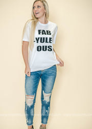 FAB-YULE-OUS Tee-White, GRAPHICS, BAD HABIT APPAREL, badhabitboutique
