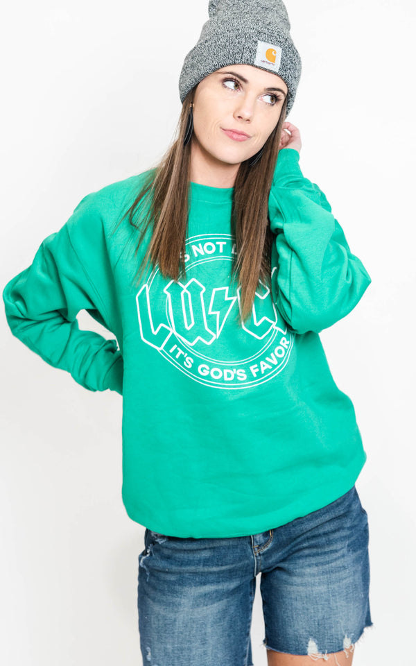 It's Not Luck, It's God's Favor Crewneck Sweatshirt - BAD HABIT BOUTIQUE