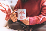 ALL THIS MAMA WANTS IS A SILENT NIGHT COFFEE MUG, COFFEE MUG, BAD HABIT APPAREL, badhabitboutique