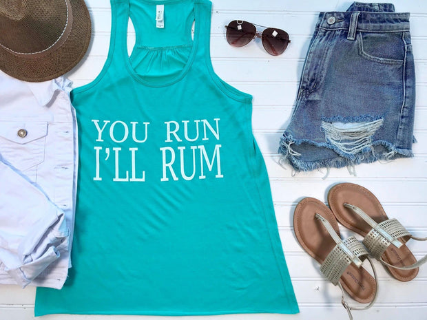You Run, I'll Rum Tank- Aqua