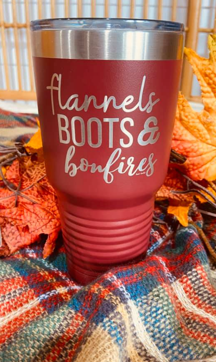 Flannels, Boots and Bonfire  Laser Etched Tumbler 30 oz, CLOTHING, BAD HABIT BOUTIQU, BAD HABIT BOUTIQUE