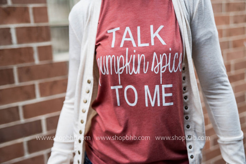 Talk Pumpkin Spice to me Graphic T-shirt, CLOTHING, BAD HABIT APPAREL, BAD HABIT BOUTIQUE