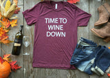 TIME TO WINE TSHIRT - BAD HABIT BOUTIQUE