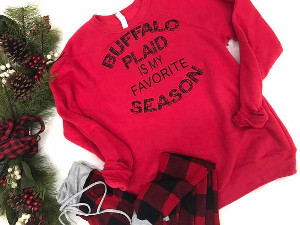 Buffalo Plaid is My Favorite Season Sweatshirt | Red - BAD HABIT BOUTIQUE