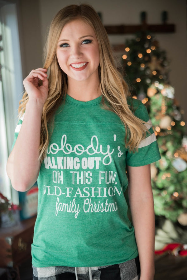 Nobody's Walking out on this Fun-Filled Family Christmas T-shirt, CLOTHING, BAD HABIT APPAREL, BAD HABIT BOUTIQUE
