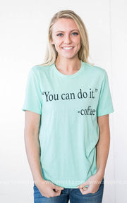 You Can Do It Tee - mint