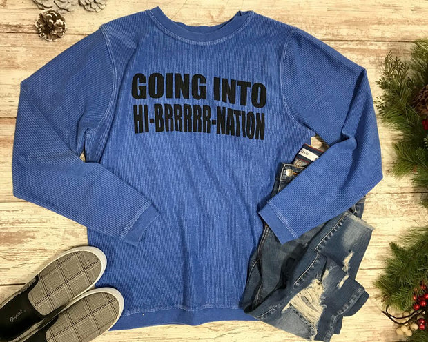 Going into Hi-brrrrrr-nation Corduroy Thermal Top- Blue, GRAPHICS, BAD HABIT APPAREL, badhabitboutique