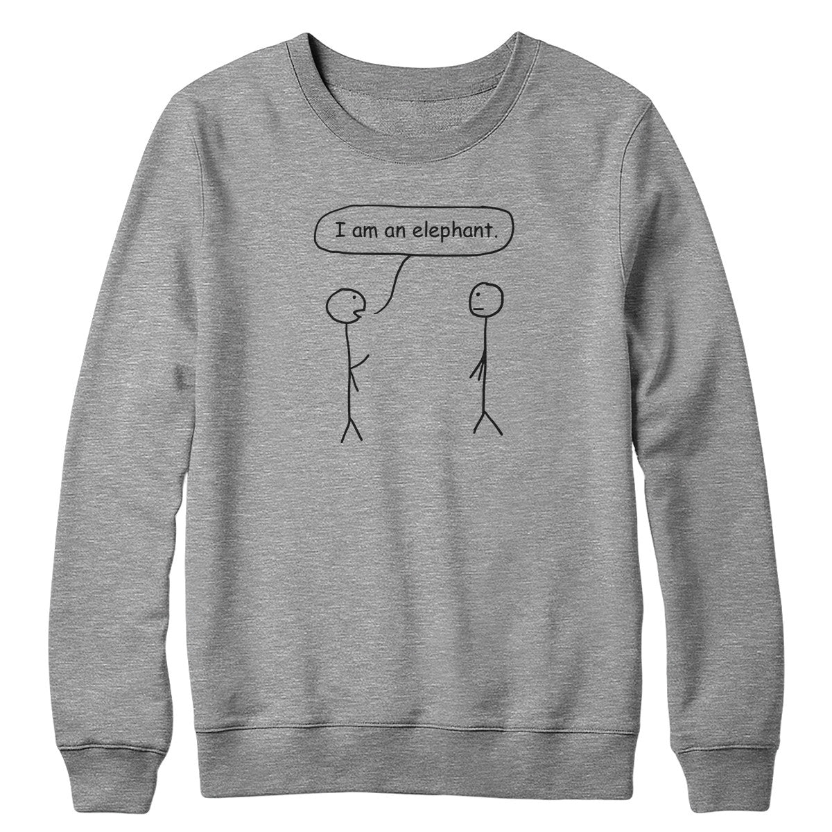 I am an Elephant Crewneck Sweatshirt