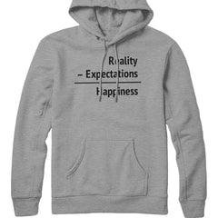 Happiness = Reality - Expectations Hoodie
