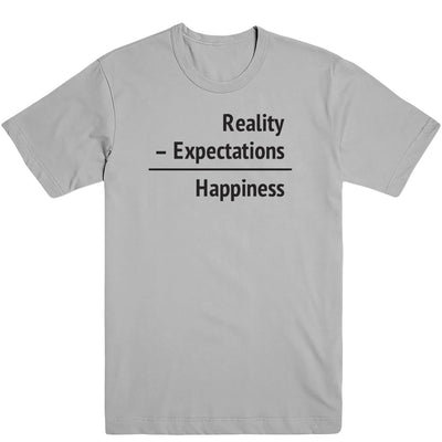 Happiness = Reality - Expectations Tee