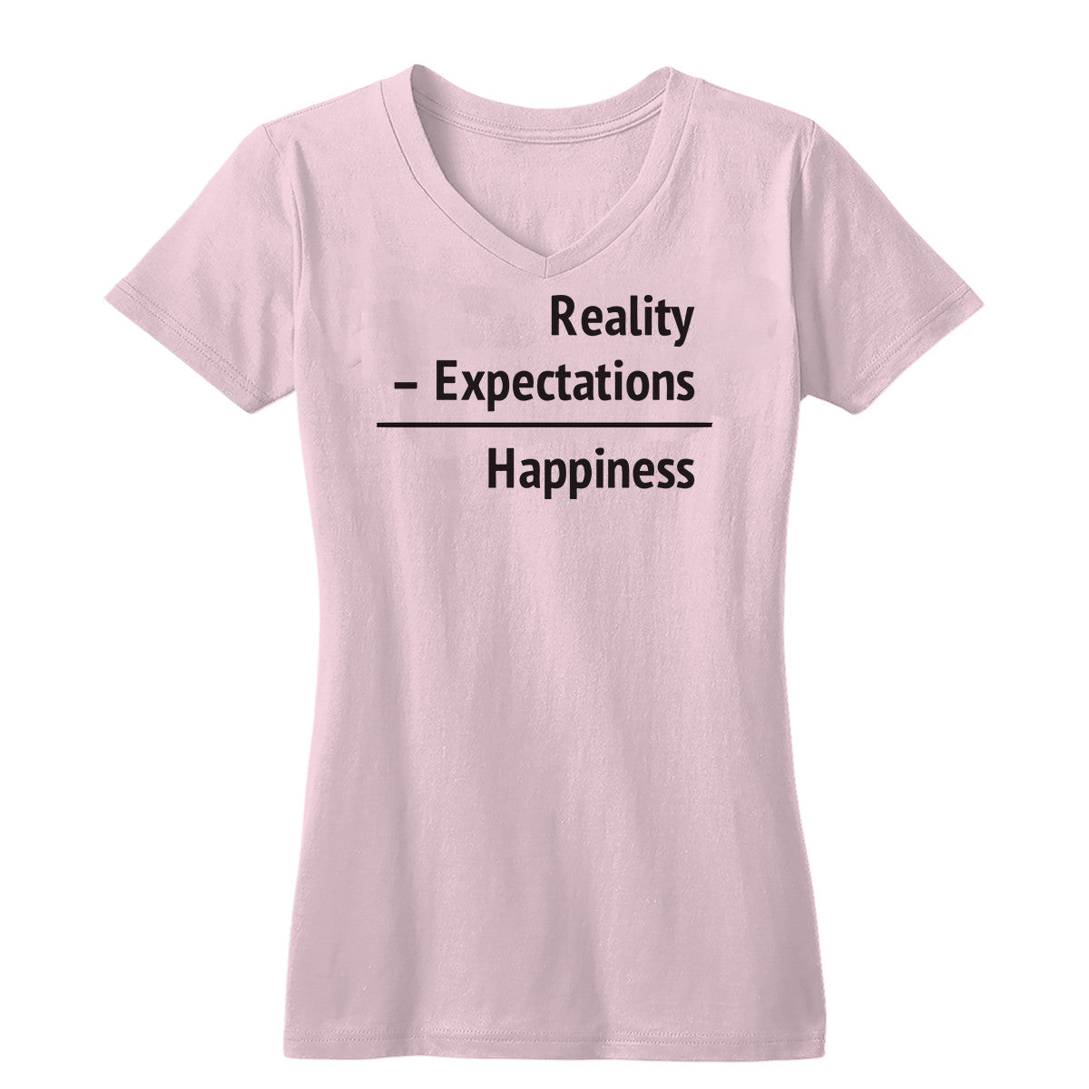 Happiness = Reality - Expectations Women's Tee