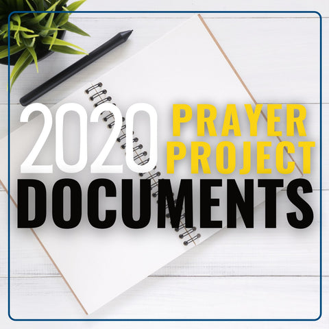 2020 Prayer Project Documents