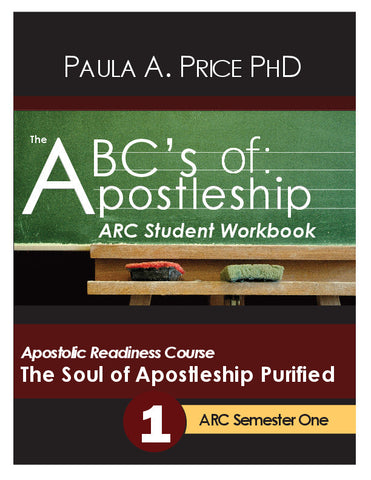 Apostolic Readiness Coursebook: The Soul of Apostleship Purified