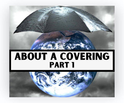 About a Covering, Part I (Audio)