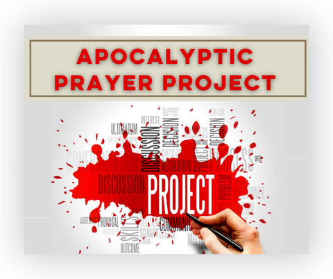 Part 2: 2020 Apocalyptic Prayer Project Summary (Free Download)