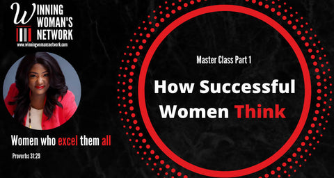 How Successful Women Think Part 1