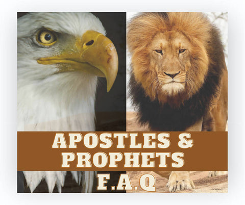 Apostles and Prophets: FAQs