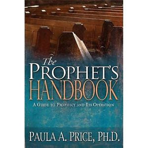 The Prophet's Handbook: A Guide to Prophecy and Its Operations