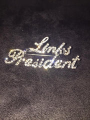 Beautiful LINKS President Crystal Pin