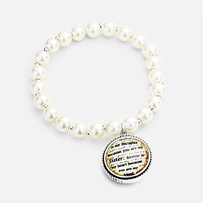 "Beautiful  ""Sister's & Friends Blessing"" Pearl Patterned Round Charm Stretch Bracelet"