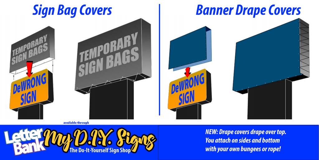 Cover over old lighted pylon signs with LetterBank Sign Bags and Covers