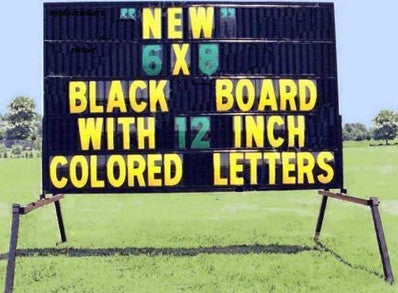 Portable 6 x 8 foot Black Readerboard sign