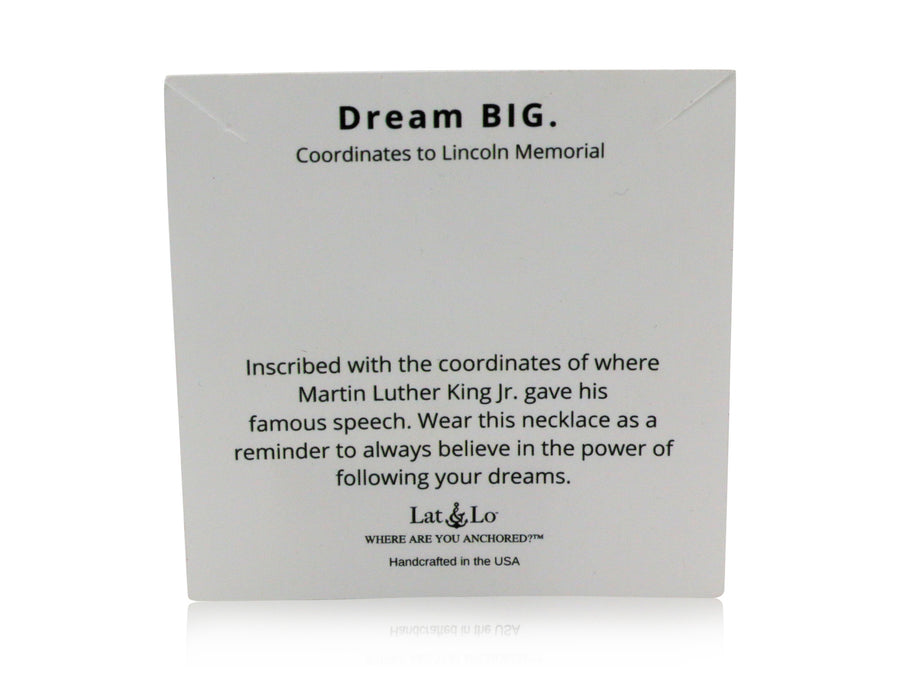 Dream BIG | Lincoln Memorial