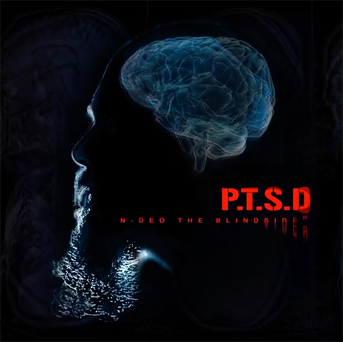 P.T.S.D N-Deo The Blindsider