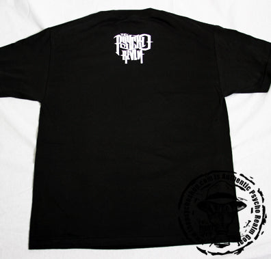 PSYCHO REALM SICK AND INFAMOUS T-SHIRT