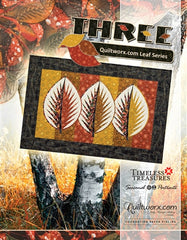 Three:  Quiltworx Leaf Series