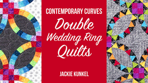 Craftsy:  Contemporary Curves Double Wedding Ring Quilts