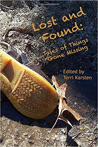 Lost and Found: Tales of Things Gone Missing, Edited by Terri Karsten - Birdy's Bookstore