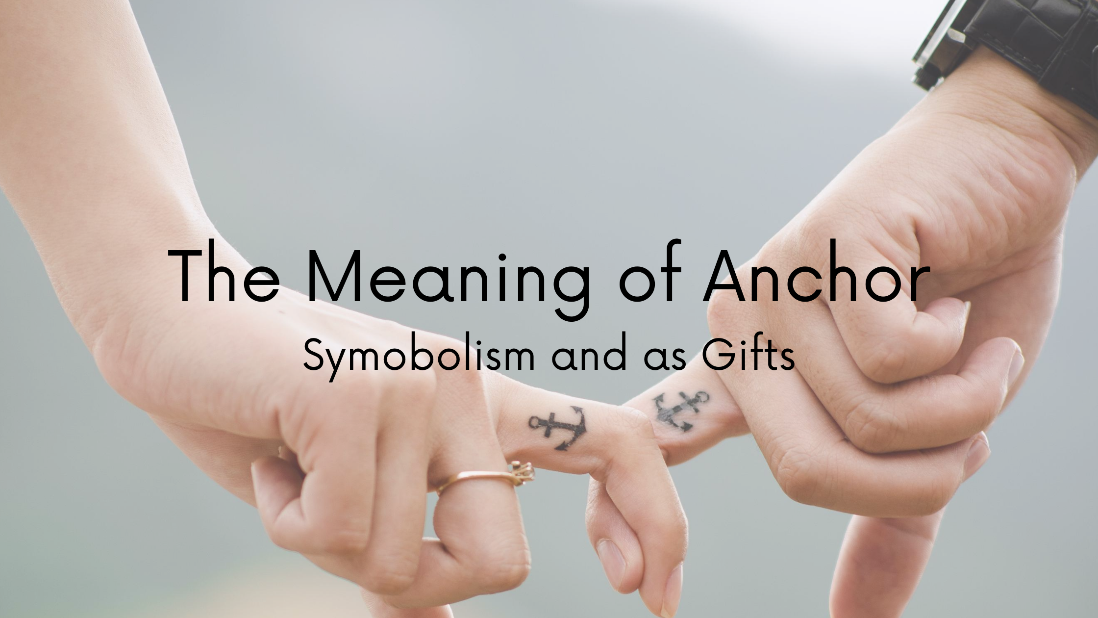 The Meaning of an Anchor