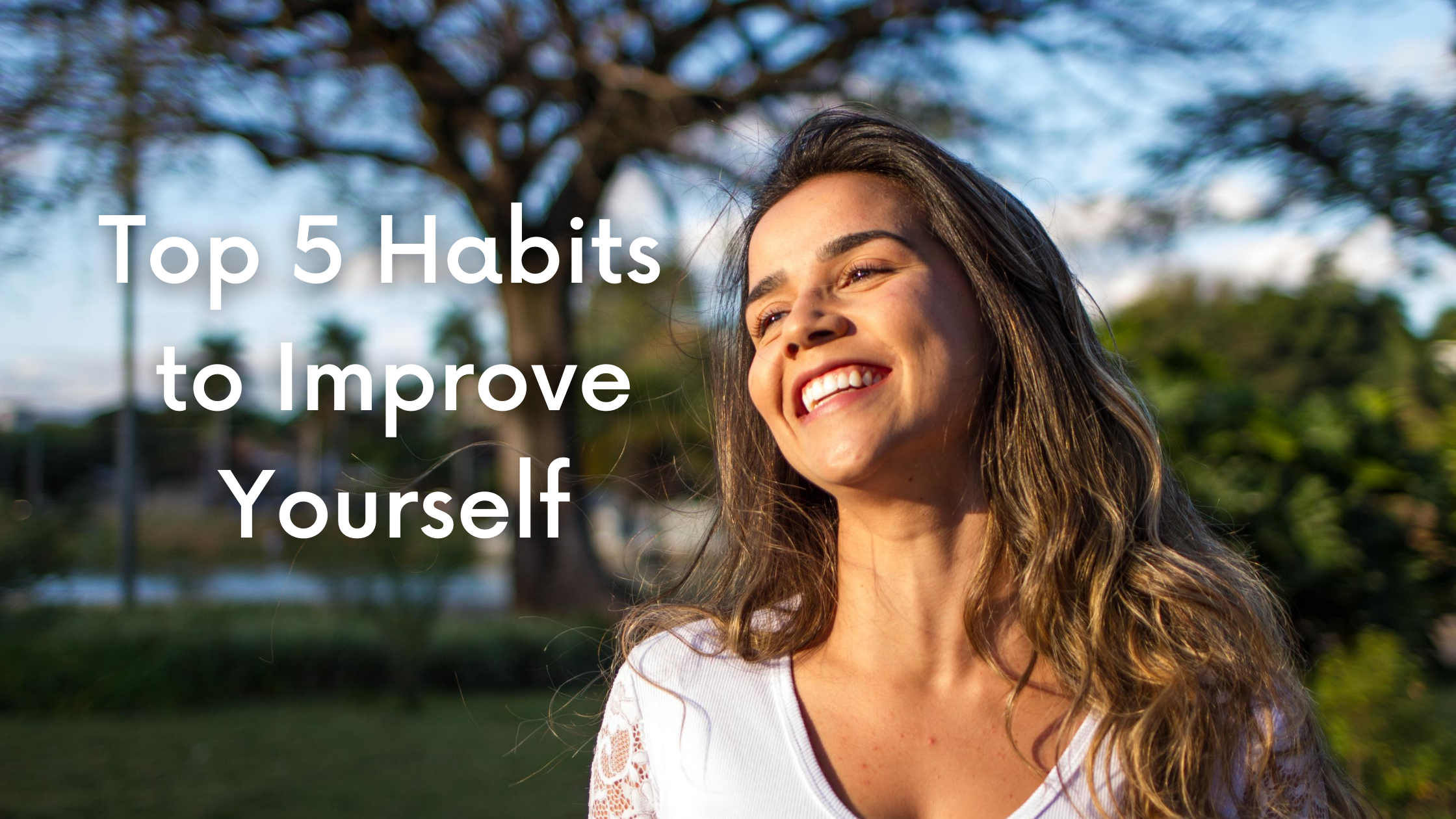 Top 5 Habits for Self Improvement